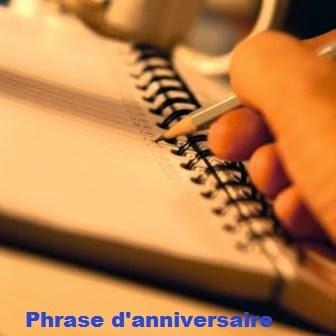 122 texteanniversaire - PHRASE D'ANNIVERSAIRE