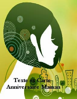 215 texteanniversaire - TEXTE ET CARTE ANNIVERSAIRE MAMAN