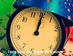 281 texte2Banniversaire - TEXTE POUR UNE BONNE FIN D'ANNEE