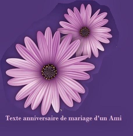 298 texteanniversaire - TEXTE ANNIVERSAIRE DE MARIAGE D'UN AMI