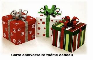 482 texteanniversaire - CARTE ANNIVERSAIRE THEME CADEAU