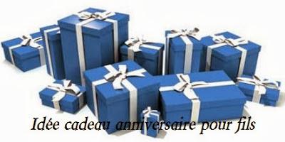 610 texteanniversaire - IDEE CADEAU ANNIVERSAIRE POUR FILS