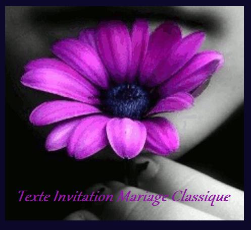 texteanniversaire - TEXTE INVITATION MARIAGE CLASSIQUE