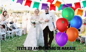 TEXTE ANNIVERSAIRE 1 - TEXTE  1ER ANNIVERSAIRE DE MARIAGE