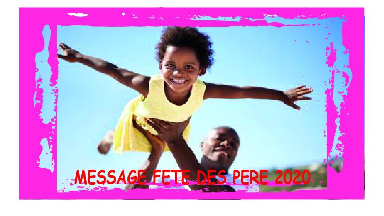 TEXTE DANNIVERSSAIRE 4 - MESSAGE FETE DES PERE 2020